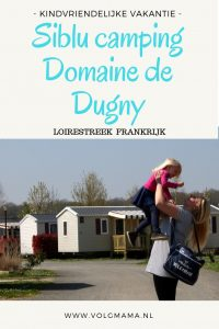 Review Siblu Camping Frankrijk Domaine de Dugny Loirestreek